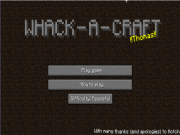 Whack A Craft